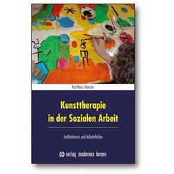 Kunsttherapie in der Sozialen Arbeit: Buch von Karl-Heinz Menzen