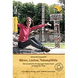 Bären  Lachse  Totempfähle. Geneviève Susemihl  - Buch