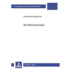 Der Debt-Equity-Swap. Ann-Kathrin Schleusener  - Buch