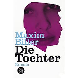 Die Tochter. Maxim Biller  - Buch