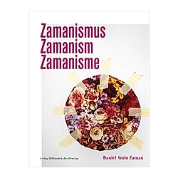 Daniel Amin Zaman - Zamanismus Zamanism Zamanisme. Daniel A. Zaman  - Buch