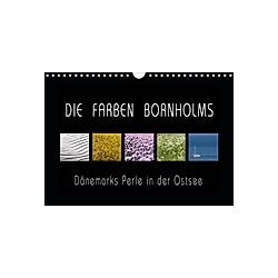 Die Farben Bornholms (Wandkalender 2021 DIN A4 quer)