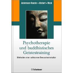 Psychotherapie und buddhistisches Geistestraining: eBook von