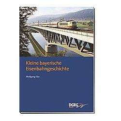 Kleine bayerische Eisenbahngeschichte. Wolfgang Klee  - Buch
