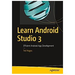 Learn Android Studio 3. Ted Hagos  - Buch