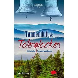 Tannenduft & Totenglocken. Barbara Saladin  - Buch