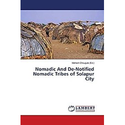 Nomadic And De-Notified Nomadic Tribes of Solapur City - Buch