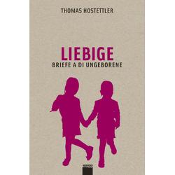 Liebige - Liebigen als Buch von Thomas Hostettler