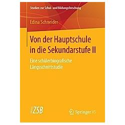 Von der Hauptschule in die Sekundarstufe II. Edina Schneider  - Buch