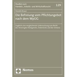 Die Befreiung vom Pflichtangebot nach dem WpÜG als Buch von Hendrik Braun