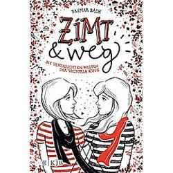 Zimt und weg / Zimt-Trilogie Bd.1. Dagmar Bach  - Buch