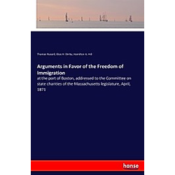 Arguments in Favor of the Freedom of Immigration