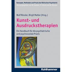 Kunst- und Ausdruckstherapien: eBook von