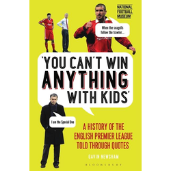 You Can't Win Anything With Kids als Buch von Gavin Newsham