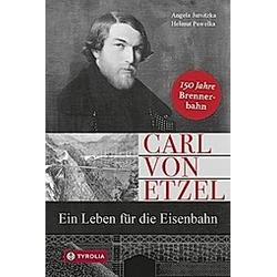 Carl von Etzel. Angela Jursitzka  Helmut Pawelka  - Buch