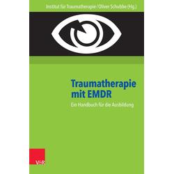 Traumatherapie mit EMDR: eBook von