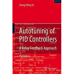 Autotuning of PID Controllers. Cheng-Ching Yu  - Buch