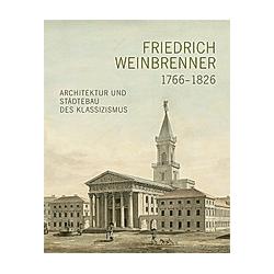 Friedrich Weinbrenner (1766-1826) - Buch
