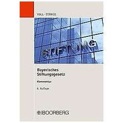 Bayerisches Stiftungsgesetz; . - Buch