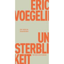Unsterblichkeit: Buch von Eric Voegelin