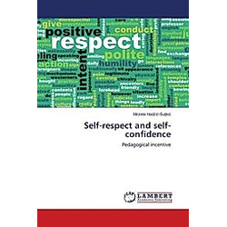 Self-respect and self-confidence
