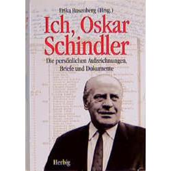 Ich Oskar Schindler als Buch von Oskar Schindler
