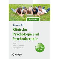 Klinische Psychologie und Psychotherapie für Bachelor: Buch von