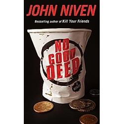 No Good Deed. John Niven  - Buch