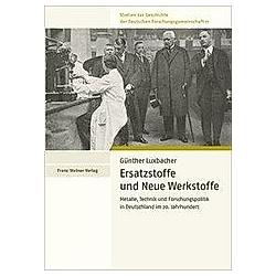 Ersatzstoffe und Neue Werkstoffe. Günther Luxbacher  - Buch