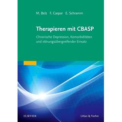 Therapieren mit CBASP: Taschenbuch von