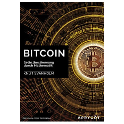 Bitcoin. Knut Svanholm  - Buch