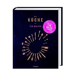 Die Küche. Tim Mälzer  - Buch
