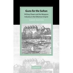Guns for the Sultan als Buch von Gabor Agoston/ G. Bor Goston