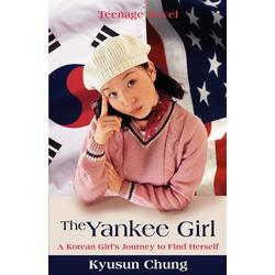 The Yankee Girl als Taschenbuch von Kyusun Chung