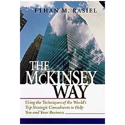 The McKinsey Way. Ethan M. Rasiel  - Buch