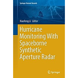 Hurricane Monitoring With Spaceborne Synthetic Aperture Radar - Buch