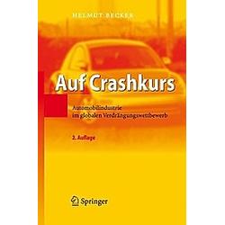 Auf Crashkurs. Helmut Becker  - Buch