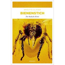 Bienenstich als Buch von Brigitte Glaser