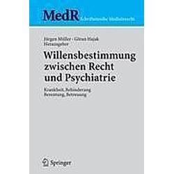 Willensbestimmung zwischen Recht und Psychiatrie - Buch