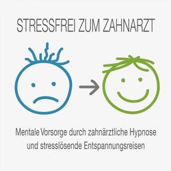 Stressfrei zum Zahnarzt