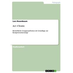 Act 4 Teams als Buch von Lars Rosenbaum