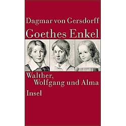 Goethes Enkel. Dagmar Gersdorff  - Buch