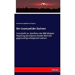 Der Leumund der Sachsen. Hermann Ferdinand von Criegern  - Buch