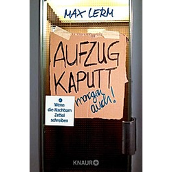 Aufzug kaputt. Morgen auch!. Max Lerm  - Buch