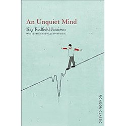 An Unquiet Mind. Kay Redfield Jamison  - Buch