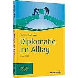 Diplomatie im Alltag