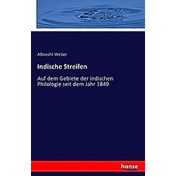 Indische Streifen. Albrecht Weber  - Buch