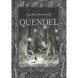 Quendel (Quendel Bd. 1): eBook von Caroline Ronnefeldt