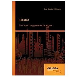 Resilienz. Jana Schubert-Rakowski  - Buch