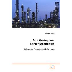 Monitoring von Kohlenstoffdioxid als Buch von Andreas Weinz